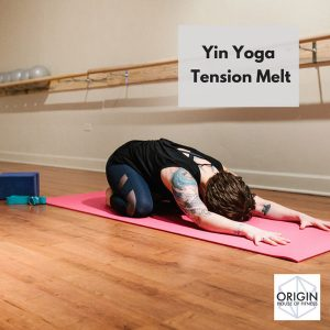 origin house of fitness Yin Yoga Tension Melt image